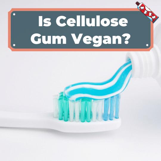 Is cellulose gum Vegan?