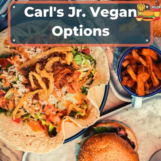 Carl's Jr. Vegan Options