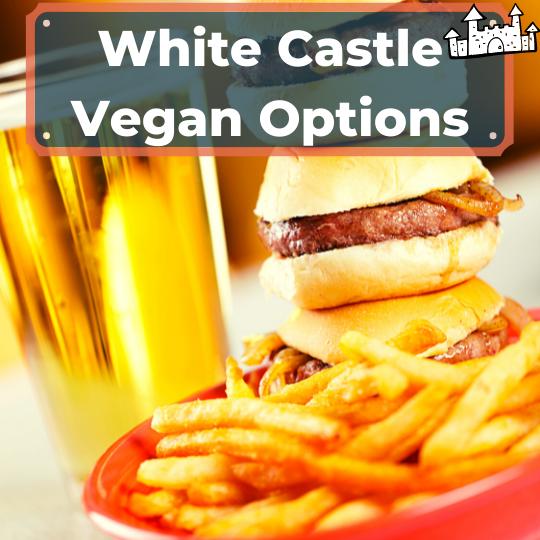 White Castle vegan options